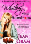 Whiskey and Gumdrops - Jean Oram