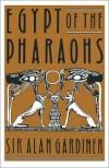 Egypt of the Pharaohs: An Introduction - Alan H. Gardiner,  Alan Gardiner