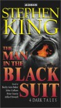 The Man in the Black Suit : 4 Dark Tales (Audio) - Stephen King