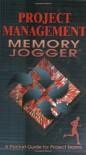 Project Management Memory Jogger - Paula Martin, Karen Tate