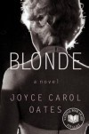 Blonde: A Novel - Joyce Carol Oates