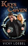 Keys to the Coven (A Hellfire Universe Novel) - Vicky Loebel