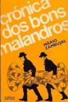 Crónica dos Bons Malandros - Mário Zambujal