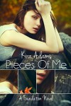 Pieces of Me - Kira Adams