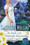 The Mark of the Midnight Manzanilla - Lauren Willig