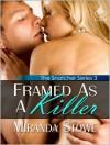 Framed As a Killer - Miranda Stowe