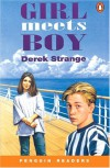 Girl Meets Boy (Penguin Readers, Level 1) - Strange
