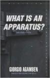 What Is an Apparatus? and Other Essays - Giorgio Agamben,  David Kishik (Translator),  Stefan Pedatella (Translator)