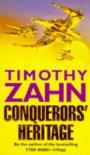 Conquerors' Heritage  - Timothy Zahn