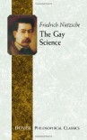 The Gay Science - Friedrich Nietzsche, Thomas Common