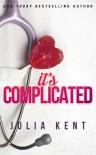 It's Complicated - Julia Kent