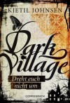 Dark Village 2: Dreht Euch nicht um - Kjetil Johnsen