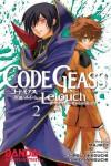 Code Geass Manga Volume 2: Lelouch Of The Rebellion: Lelouch of the Rebellion v. 2 (Code Geass Lelouch of the Rebellion Queen) - Goro Taniguichi;Ichiro Okouchi