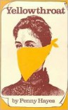 Yellowthroat - Penny Hayes