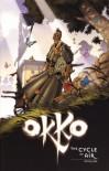 Okko Volume 3: The Cycle of Air - Hub