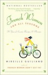French Women for All Seasons - Mireille Guiliano