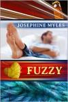 Fuzzy  - Josephine Myles