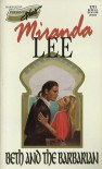 Beth and the Barbarian (Harlequin Presents, No 11711) - Miranda Lee