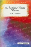 The Rocking-Horse Winner (Tale Blazers: British Literature) - D.H. Lawrence