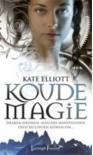 Koude Magie - Kate Elliott, Willie van der Kuil