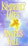 Angel's Fall - Kimberly Cates
