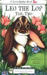 Leo the Lop Tail Two - Stephen Cosgrove, Robin James