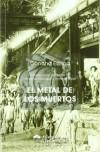 El Metal de Los Muertos - Concha Espina