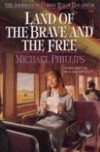 Land of the Brave and the Free - Michael             Phillips