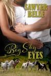 Big Sky Eyes - Sawyer Belle