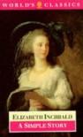 A Simple Story (World's Classics) - Elizabeth Inchbald