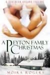 A Peyton Family Christmas - Moira Rogers