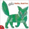 Hello, Red Fox - Eric Carle
