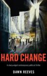 Hard Change - Dawn Reeves
