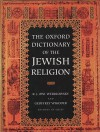 The Oxford Dictionary of the Jewish Religion - Raphael Jehudah Zwi Werblowsky