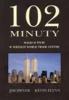 102 minuty walki o życie w wieżach World Trade Center - Kevin Flynn, Jim Dwyer