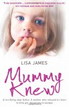 Mummy Knew: A Terrifying Step-Father, a Mother Who Refused to Listen, a Little Girl Desperate to Escape - Leona / Susan Peterson / Jean Barrett / Jenna Ryan / Sylvie Kurtz / Lisa Childs / Shawna Delacorte / Charlotte Douglas / Patricia Rosemoor / Debra Webb / Dani Sinclair / Elle James Karr