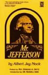 Mr. Jefferson - Albert Jay Nock