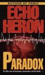 Paradox (Echo Heron) - Echo Heron