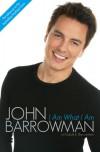 I Am What I Am - Carole E. Barrowman, John Barrowman