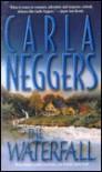 The Waterfall - Carla Neggers