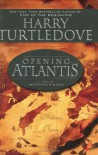 Opening Atlantis - Harry Turtledove