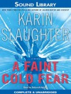 A Faint Cold Fear  - Karin Slaughter, Deborah Hazlett