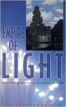 Empire of Light: A History of Discovery in Science and Art (Compass Series) - Sidney Perkowitz