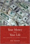 Your Money or Your Life: The Tyranny of Global Finance - Eric Toussaint,  Raghu Krishnan (Translator),  Vicki Briault Manus (Translator)