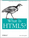What Is Html5? - Brett McLaughlin