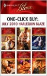 One-Click Buy: July 2010 Harlequin Blaze - Jill Shalvis, Kimberly Raye, Rhonda Nelson, Hope Tarr