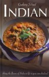 Cooking School India - Love Food, Clive Streeter, Mike Cooper, Christine McFadden
