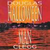 The Halloween Man - Douglas Clegg