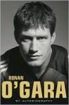 Ronan O'Gara Autobiography - Ronan O'Gara