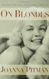 On Blondes - Joanna Pitman